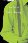 "The book cover to Caryl Churchill's seminal play on the City ""Serious Money."""
